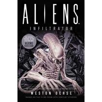 Aliens: Infiltrator by Weston Ochse, 9781789093988