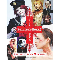 A Complete Guide to Special Effects Makeup 3 by Tokyo Sfx Makeup Workshop, 9781789094183