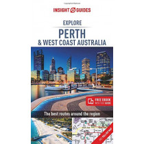 Insight Guides Explore Perth & West Coast Australia (Travel Guide with Free eBook) by Insight Guides, 9781789191349