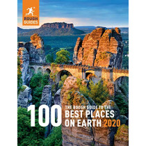 The Rough Guide to the 100 Best Places on Earth 2020 by Rough Guides, 9781789194593