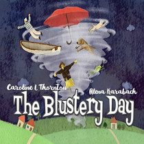 The Blustery Day by Caroline L Thornton, 9781789261653