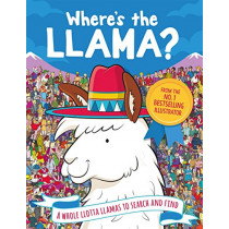 Where's the Llama?: A Whole Llotta Llamas to Search and Find by Paul Moran, 9781789290301