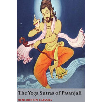 The Yoga Sutras of Patanjali: (Sutras and Commentary) by Patanjali, 9781789430011
