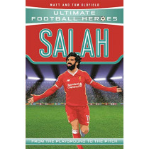 Salah - Collect Them All! (Ultimate Football Heroes) by Matt Oldfield, 9781789460063