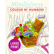 Mindfulness Colour-by-Numbers Large Print by Arcturus Publishing, 9781789500486