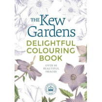 The Kew Gardens Delightful Colouring Book by Arcturus Publishing, 9781789501643