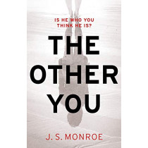 The Other You by J.S. Monroe, 9781789541670