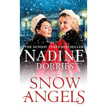 Snow Angels: An emotional Christmas read from the Sunday Times bestseller by Nadine Dorries, 9781789544831