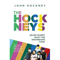 The Hockneys: Never Worry What the Neighbours Think by John Hockney, 9781789550733