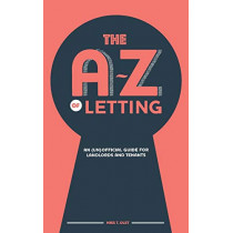 The A-Z of Letting: An (un)official guide for landlords and tenants by T. Olet, 9781789555332