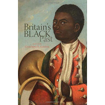 Britain's Black Past by Gretchen H. Gerzina, 9781789621617