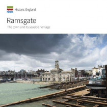 Ramsgate: The town and its seaside heritage by Geraint Franklin, 9781789621891