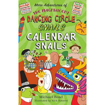 The The Magnificent Dancing Circle Snails. Calendar Snails! by Michael Reed, 9781789630435