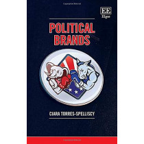 Political Brands by Ciara Torres-Spelliscy, 9781789901818
