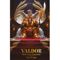 Valdor: Birth of the Imperium by Chris Wraight, 9781789990751