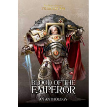 Blood of the Emperor: A Primarchs Anthology by Various, 9781789999440