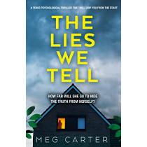 The Lies We Tell by Meg Carter, 9781800320932