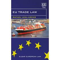 EU Trade Law (Elgar European Law series) by Leal-Arcas, Rafael, 9781800377349