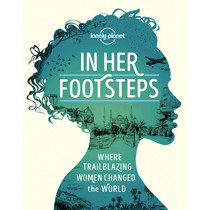 In Her Footsteps by Lonely Planet, 9781838690458