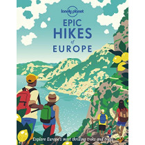 Epic Hikes of Europe by Lonely Planet, 9781838694289