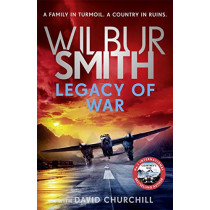Legacy of War by Wilbur Smith, 9781838772246
