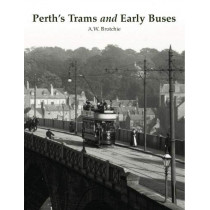 Perth's Trams and Early Buses by Alan Brotchie, 9781840338249