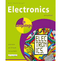 Electronics in Easy Steps by Bill Mantovani, 9781840787597