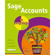 Sage Accounts in easy steps: Illustrated using Sage 50cloud by Bill Mantovani, 9781840788655