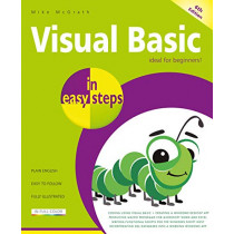 Visual Basic in easy steps: Updated for Visual Basic 2019 by Mike McGrath, 9781840788723