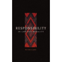 Responsibility in Law and Morality by Peter Cane, 9781841134000