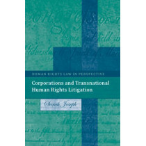 Corporations and Transnational Human Rights Litigation by Sarah Joseph, 9781841134574