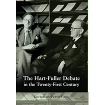 The Hart-Fuller Debate in the Twenty-First Century: 50 Years on by Peter Cane, 9781841138947