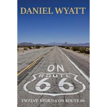 On Route 66 by Daniel Wyatt, 9781843195030