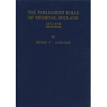The Parliament Rolls of Medieval England, 1275-1 - IX: Henry V. 1413-1422 by Chris Given-Wilson, 9781843837718