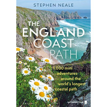 The England Coast Path: 1,000 Mini Adventures Around the World's Longest Coastal Path by Stephen Neale, 9781844865796