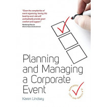 Planning and Managing a Corporate Event by Karen Lindsey, 9781845284619