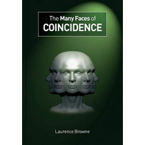 The Many Faces of Coincidence by Laurence Browne, 9781845409159