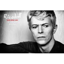 Ricochet: David Bowie 1983: An Intimate Portrait by Denis O'Regan, 9781846149726