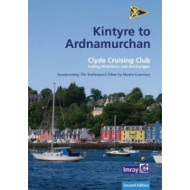 CCC Sailing Directions: Kintyre to Ardnamurchan by Clyde Cruising Club, 9781846239021
