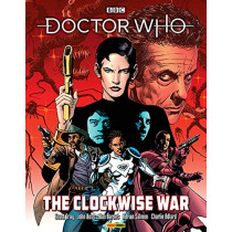 Doctor Who: The Clockwise War by Scott Gray, 9781846539695