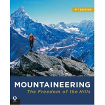 Mountaineering: The Freedom of the Hills by The Mountaineers, 9781846892622