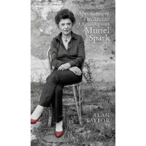 Appointment in Arezzo: A friendship with Muriel Spark by Alan Taylor, 9781846973758