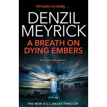 A Breath on Dying Embers: A D.C.I. Daley Thriller by Denzil Meyrick, 9781846974755