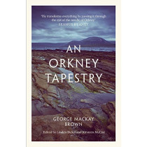 An Orkney Tapestry by George Mackay Brown, 9781846974809