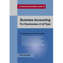 Business Accounting: For Businesses Of All Types by Colin Richards, 9781847167026