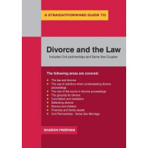 A Straightforward Guide To Divorce And The Law by Sharon Freeman, 9781847167835