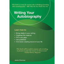 Writing Your Autobiography: An Emerald Guide by Jackie Sherman, 9781847168436