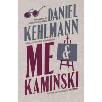Me and Kaminski by Daniel Kehlmann, 9781847249890