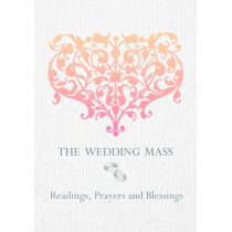 The Wedding Mass: Readings, Prayers and Blessings by Veritas Publications, 9781847303196