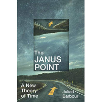 The Janus Point by Julian Barbour, 9781847924728